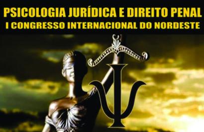 Congresso Internacional em Salvador discute Psicologia Jurídica e Direito Penal