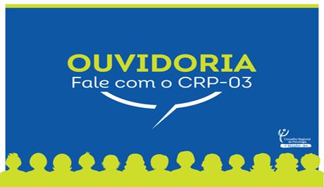CRP-03 cria Ouvidoria Geral