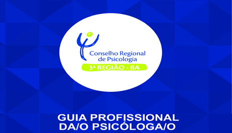Conselho lança Guia de Orientação à/ao Profissional de Psicologia