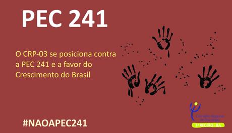 CRP-03 se posiciona contra a PEC 241