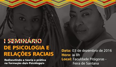 CRP-03 promove Iº Seminário de Psicologia e Relações Raciais em Feira de Santana