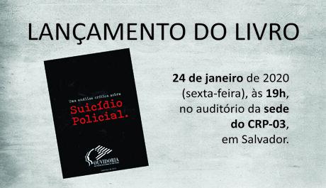 Livro sobre suicídio policial é lançado em Salvador nesta sexta (24)