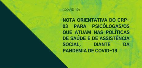 CRP-03 publica Nota Orientativa para psicólogas/os que atuam nas Políticas de Saúde e de Assistência Social