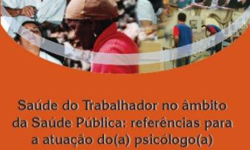 2008 Saúde do trabalhador no âmbito da saúde pública