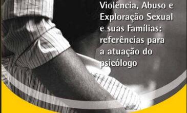 2009 Serviço de Proteção Social a Crianças e Adolescentes Vítimas de Abuso e Exploração Sexual e suas Famílias