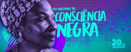 Dia de reafirmar a luta, organização e resistência do povo negro