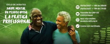 Ciclo de debates discute em abril saúde mental na velhice