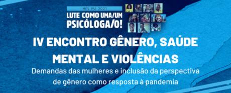 IV Encontro de Gênero, Saúde Mental e Violências ocorre nos 26 e 27 deste mês