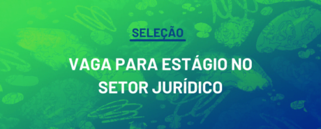 Processo seletivo para vaga de estágio no setor jurídico do CRP-03